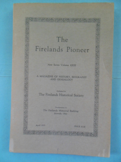 Image for The Fire Lands Pioneer New Series Volume I (June 1882)