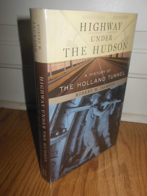 Image for Highway Under the Hudson; A History of the Holland Tunnel