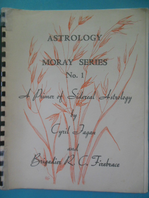 Image for Astrology Moray Series No. 1 A Primer of Sidereal Astrology
