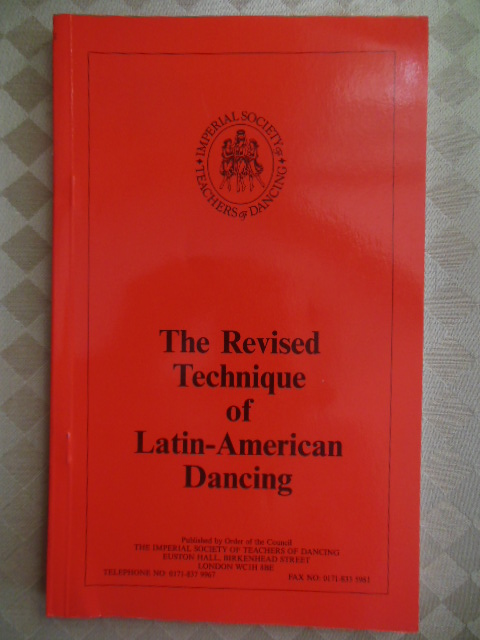 Image for The Revised Technique of Latin-American Dancing