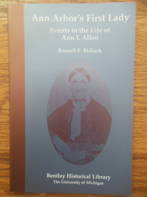 Image for Ann Arbor's First Lady: Events in the Life of Ann I. Allen