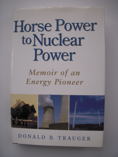 Image for Horse Power To Nuclear Power: Memoir Of An Energy Pioneer