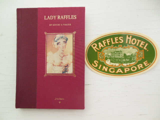 Image for Lady Raffles By Effort & Virtue (Original Unused  Raffles Hotel Singapore Luggage Label laid-in)