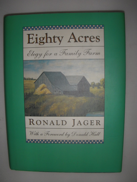 Image for Eighty Acres Elegy for a Family Farm