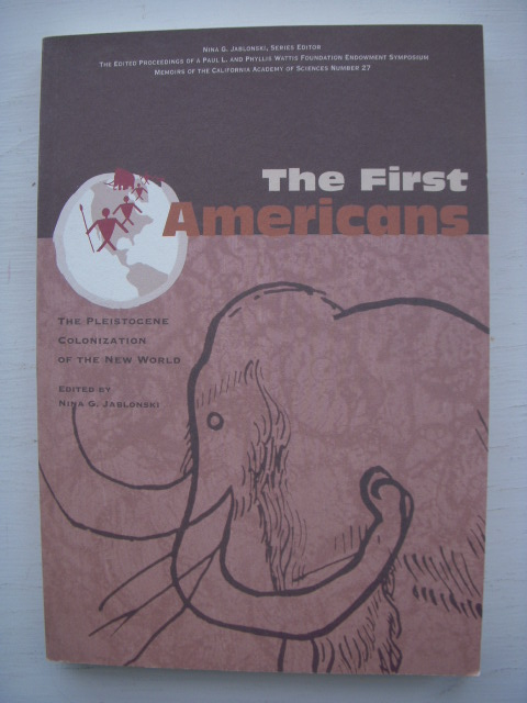 Image for The First Americans: The Pleistocene Colonizations of the New World