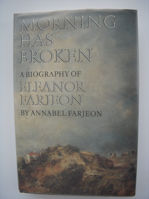 Image for Morning Has Broken: A Biography of Eleanor Farjeon
