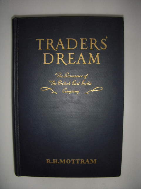 Image for Traders' Dream; The Romance of the British East India Company