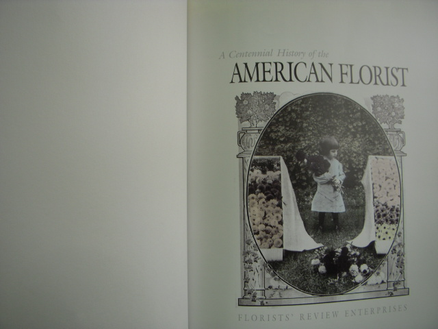 Image for A Centennial History of the American Florist