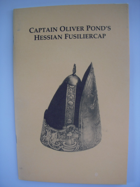 Image for Captain Oliver Pond's Hessian Fusiliercap; A Monograph
