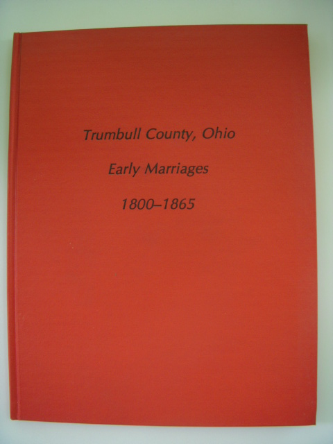 Image for Trumbull County, Ohio Early Marriages 1800-1865