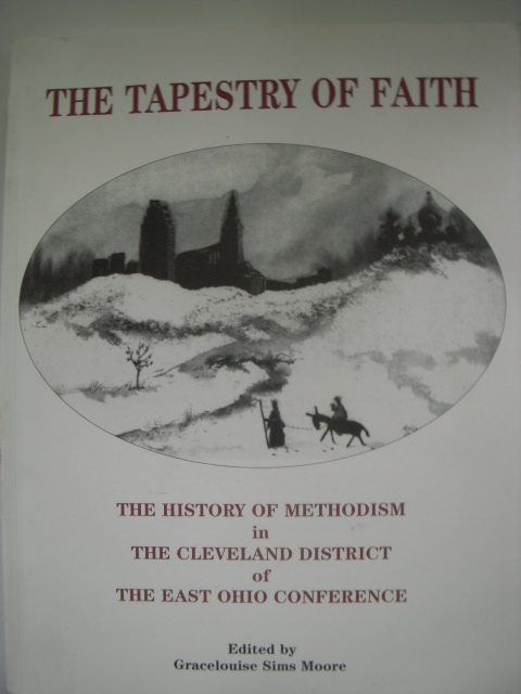 Image for The Tapestry of Faith; The History of Methodism in the Cleveland District of the East Ohio Conference