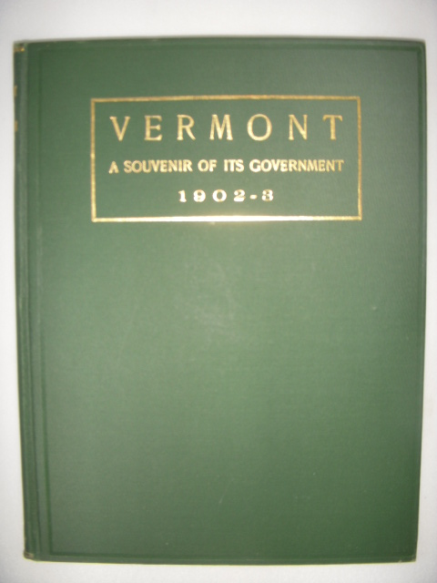 Image for Vermont; A Souvenir of Its Government 1902-1903