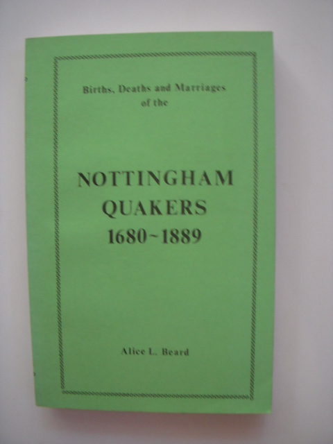 Image for Births, Deaths and Marriages of the Nottingham Quakers 1680-1889