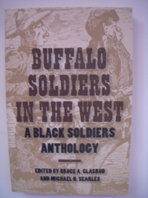 Image for Buffalo Soldiers in the West: A Black Soliders Anthology