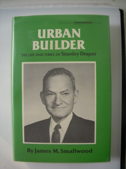 Image for Urban Builder; The Life and Times Of Stanley Draper