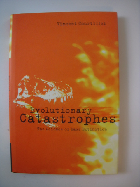 Image for Evolutionary Catastrophes: The Science of Mass Extinction