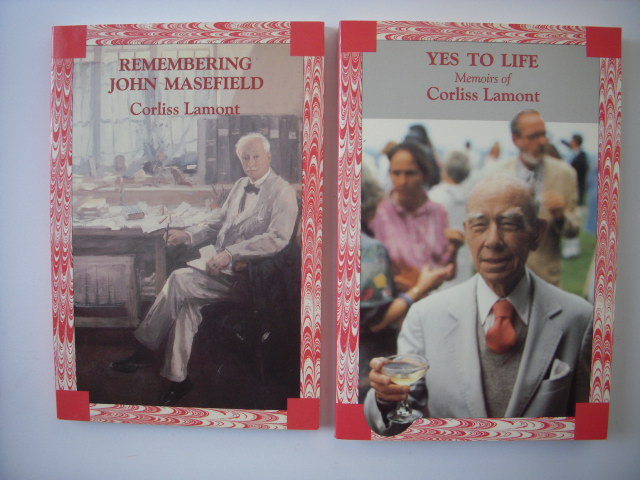 Image for The Works of Corliss Lamont: Freedom Is As Fredom Does; Yes To Life, Memoirs of Corliss Lamont; Remembering John Masefield; The Illusion of Immortality