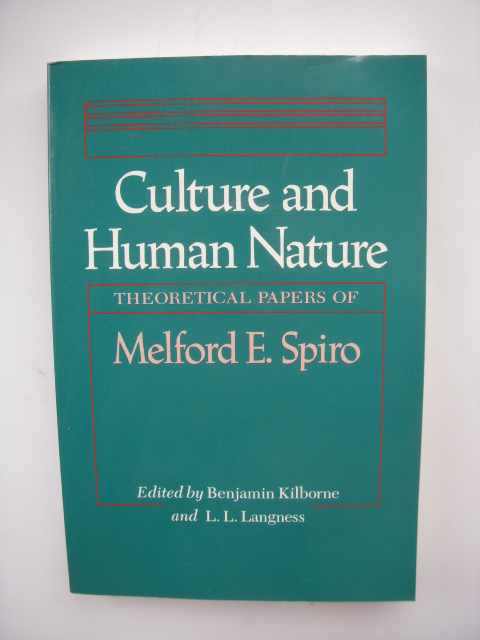 Image for Culture and Human Nature: Theoretical Papers of Melford E. Spiro