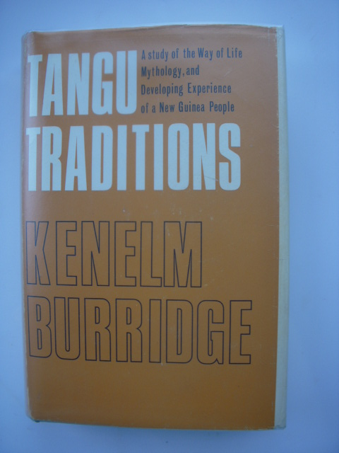 Image for Tangu Traditions;  A Study of the Way of Life, Mythology, and a Developing Experience of a New Guinea People