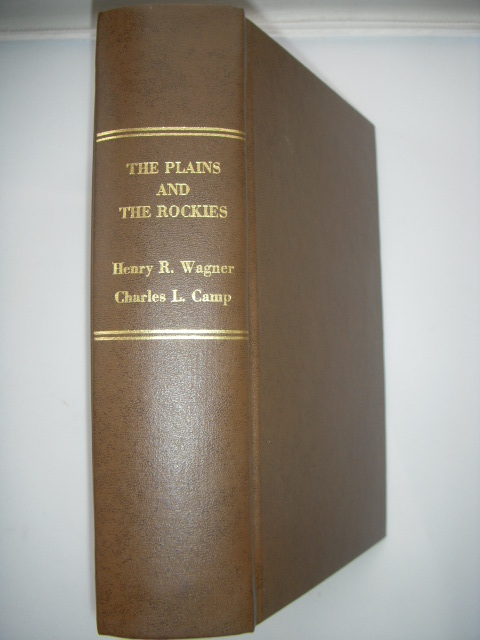 Image for The Plains and The Rockies; A Bibliography of Original Narratives of Travel and Adventure 1800-1865