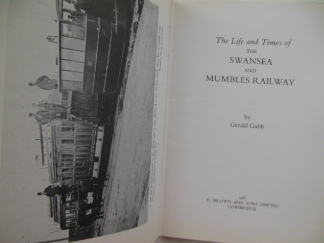 Image for The Life and Times of the Swansea and Mumbles Railway