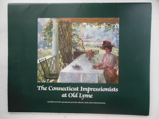 Image for The Connecticut Impressionists of Old Lyme ; A Portfolio of Twelve Prints from the Collection of the Old Lyme Historical Society