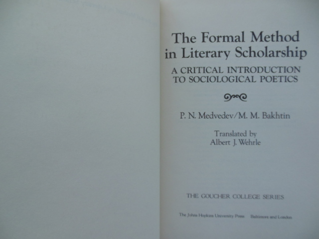 Image for The Formal Method in Literary Scholarship: A Critical Introduction to Sociological Poetics