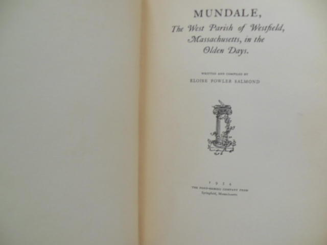 Image for Mundale, The West Parish of Westfield, Massachusetts in the Olden Days