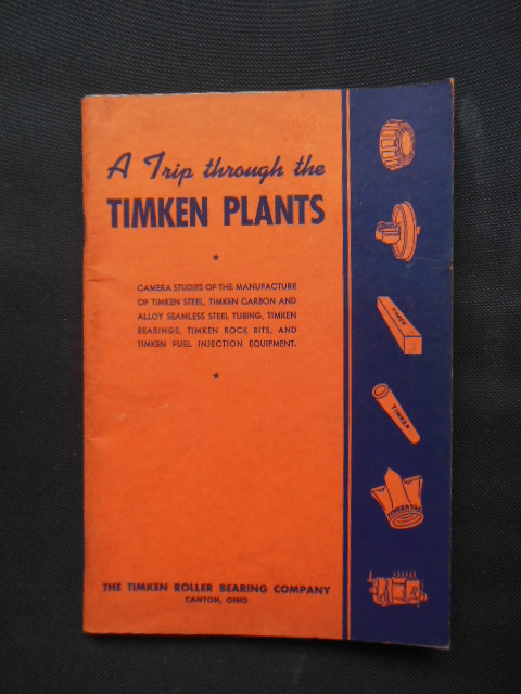 Image for A Trip Through the Timkin Plants (Timken Roller Bearing Company)