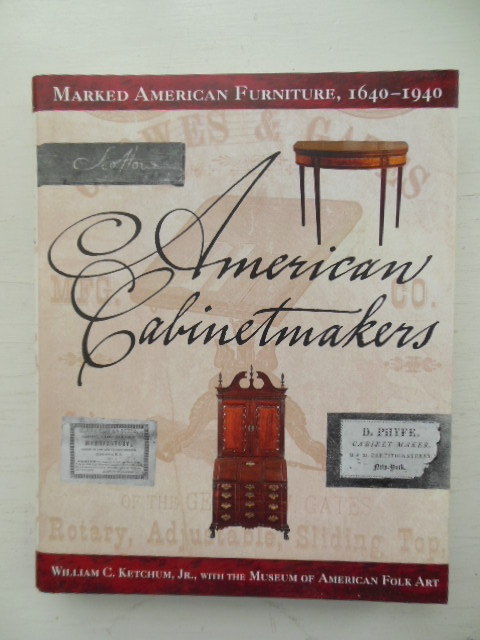Image for American Cabinetmakers: Marked American Furniture, 1640-1940