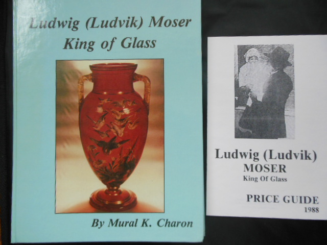 Image for Ludwig Moser, King of Glass (with 1988 price Guide laid-in)