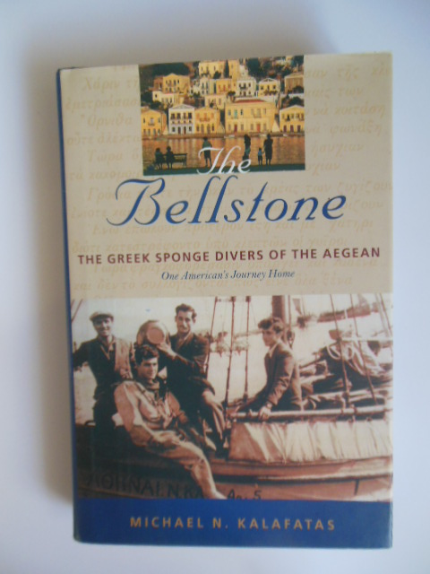 Image for The Bellstone: The Greek Sponge Divers of the Aegean One American's Journey Home