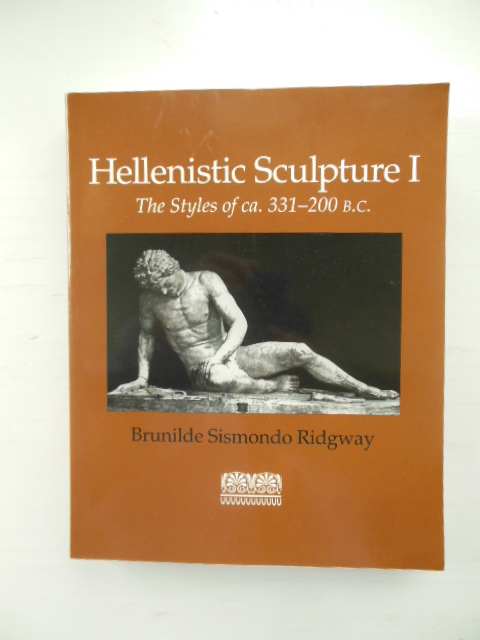Image for Hellenistic Sculpture I: The Styles of Ca. 331-200 B.C