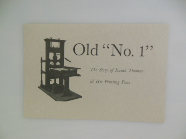 "Image for Old ""No. 1""; The Story of Isaiah Thomas and His Printing Press"