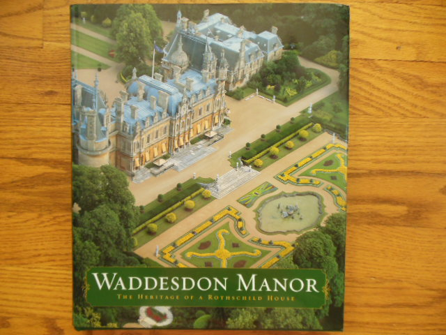 Image for Waddesdon Manor: The Heritage of a Rothschild House
