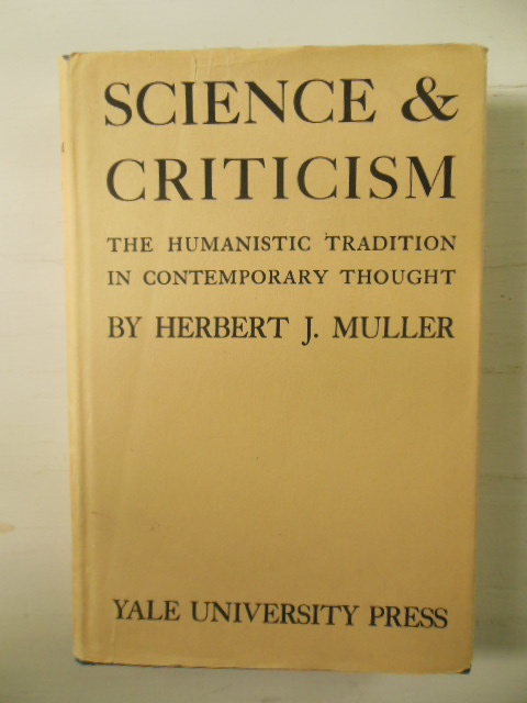 Image for Science & Criticism; The Humanistic Tradition in Contemporary Thought