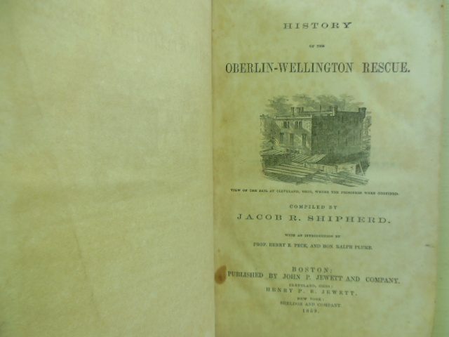 Image for History of the Oberlin-Wellington Rescue