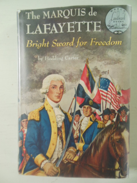 Image for The Marquis De Lafayette; Bright Sword for Freedom