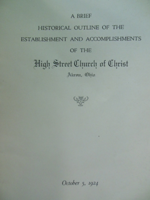 Image for A  Brief Historical Outline of the Establishment and Accomplishments of the High Street Church of Christ Akron, Ohio
