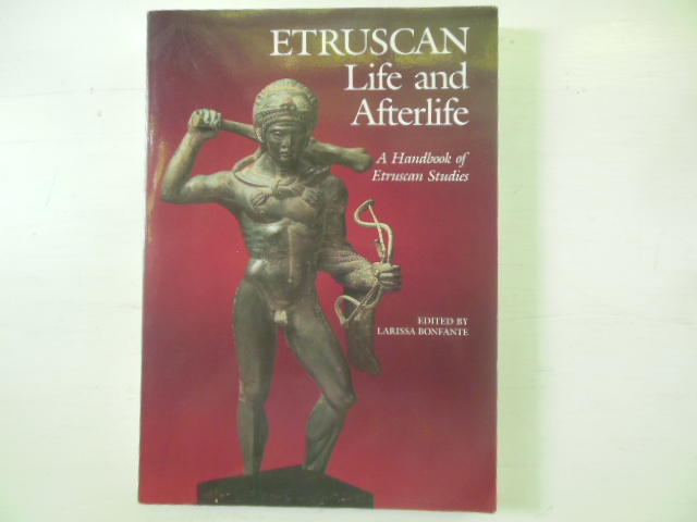 Image for Etruscan Life and Afterlife: A Handbook of Etruscan Studies