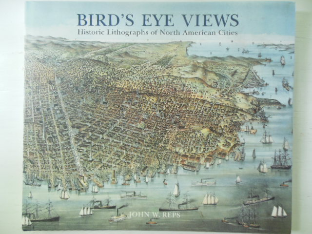 Image for Bird's Eye Views: Historic Lithographs of North American Cities