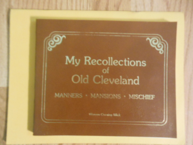 Image for My Recollections of Old Cleveland; Manners, Mansions, Mischief