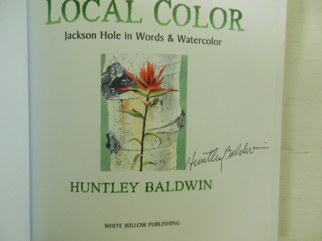 Image for Local Color; Jackson Hole in Words and Watercolor