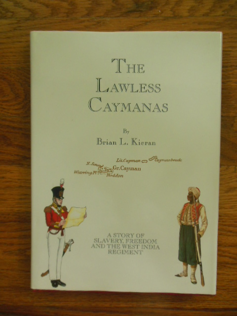 Image for The Lawless Caymanas : A Story of Slavery and Freedom