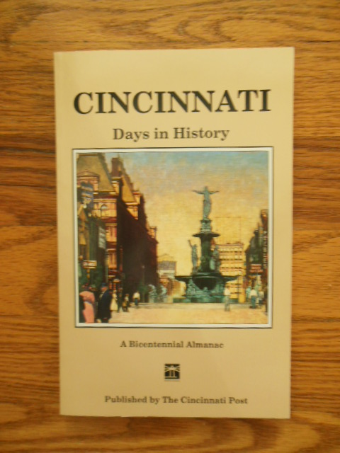 Image for Cincinnati Days in History: A Bicentennial Almanac