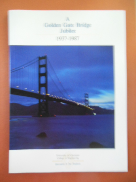 Image for A Golden Gate Bridge Jubilee 1937-1987