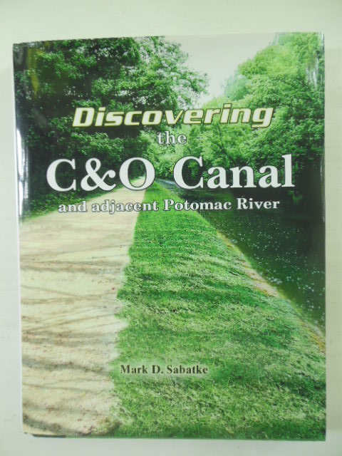 Image for Discovering the C&O Canal and Adjacent Potomac River