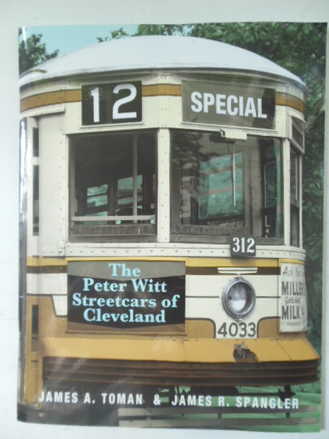 Image for The Peter Witt Streetcars of Cleveland