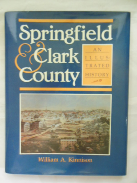 Image for Springfield & Clark County: An Illustrated History