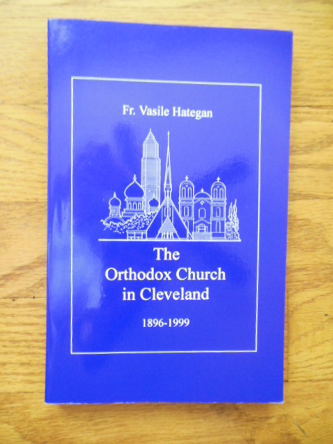 The Orthodox Church in Cleveland 1896-1999